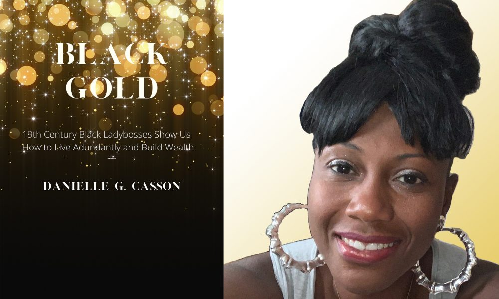 Danielle Casson Black Gold